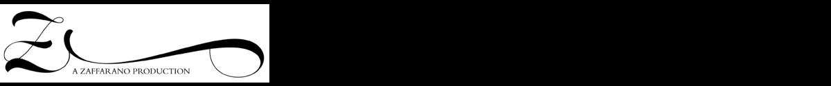 A Zaffarano Production